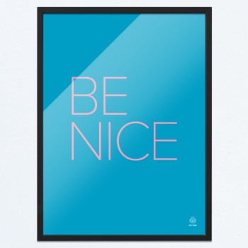Arty-Shock poster 'Be Nice!'